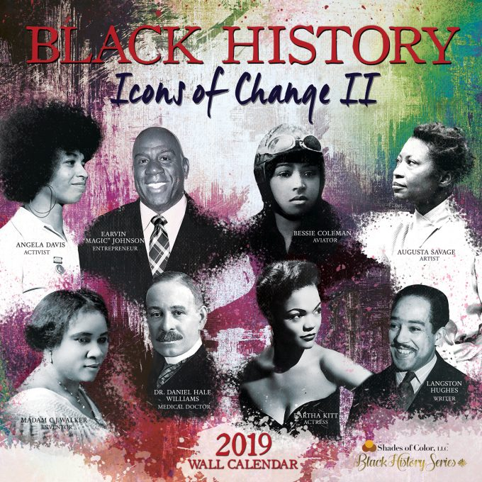 2019 African American Black History Calendar: Icons Of Change 2