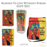 Blessed To Live Without Stress Gift Set