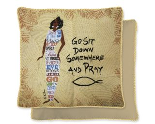 Go Sit Down Somewhere And Pray Cushion Cover