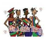 It's A Sista Thang Magnet