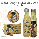 Wake Pray and Slay All Day Gift Set